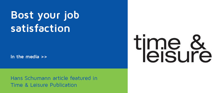 Feature Article in Time & Leisure Publication: How to Boost Your Job Satisfaction
