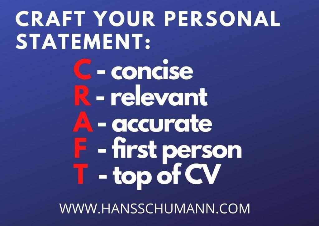 Tips on how to CRAFT the Personal Statement for your CV from London Career Coach Hans Schumann