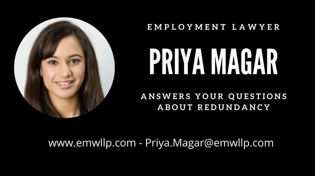 Employment lawyer Priya Magar at EMW answers your questions around redundancy.