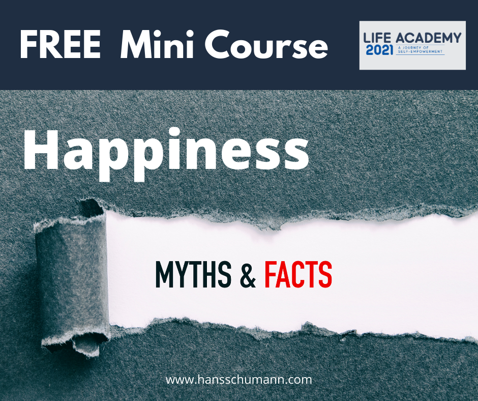 Happiness - Myth & Facts